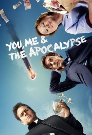 Locandina You, Me and the Apocalypse  Streaming Serie TV