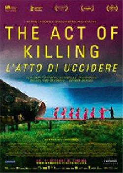 Locandina The Act of Killing – L'atto di Uccidere