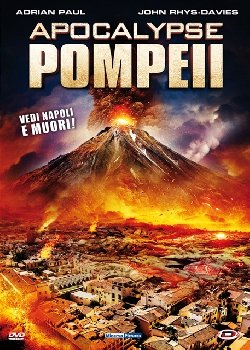 Locandina Apocalypse Pompeii