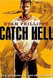 Locandina Catch Hell