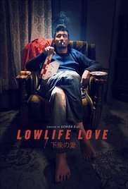Locandina Lowlife Love