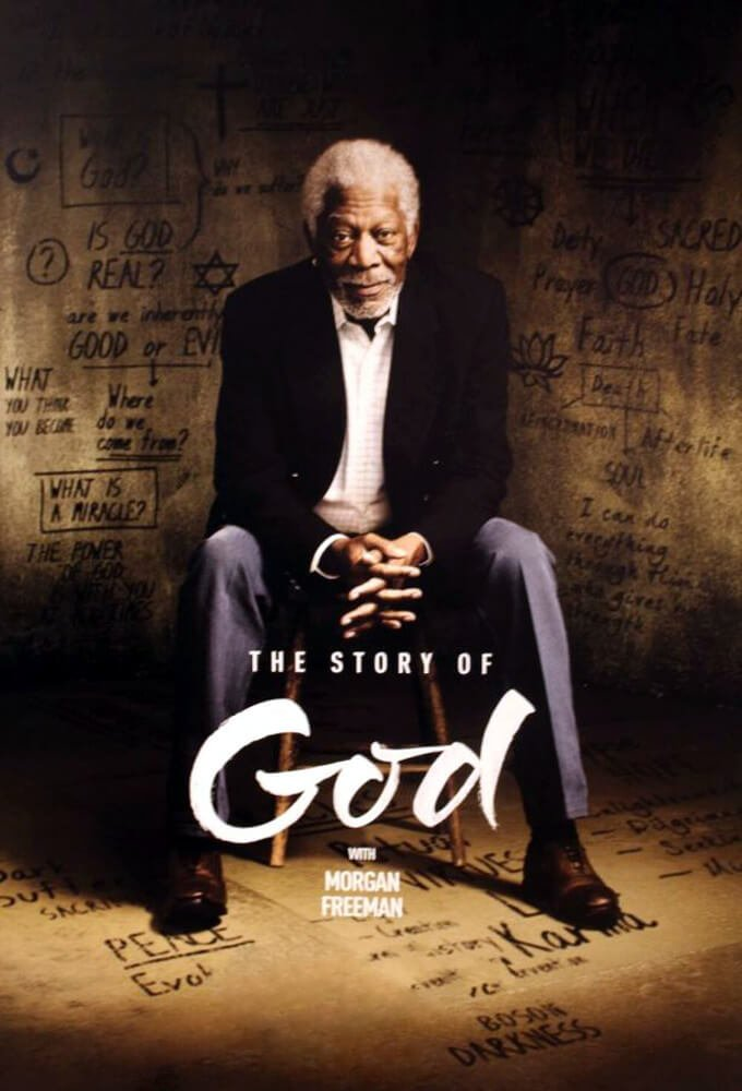 Locandina The Story of God With Morgan Freeman