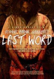 Locandina Johnny Frank Garrett's Last Word
