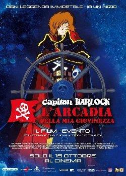 Locandina Capitan Harlock – L'Arcadia della mia Giovinezza  Streaming