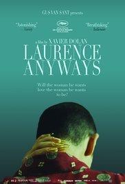Locandina Laurence Anyways e il desiderio di una donna…  Streaming