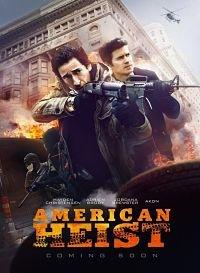 Locandina American Heist  Streaming