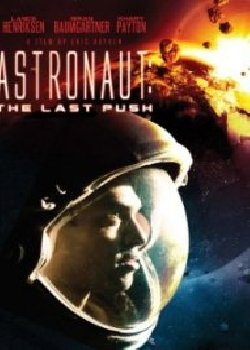 Locandina Astronaut – The Last Push