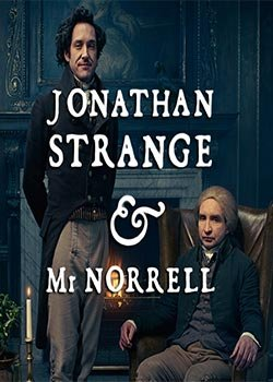 Locandina Jonathan Strange & Mr. Norrell  Streaming Serie TV