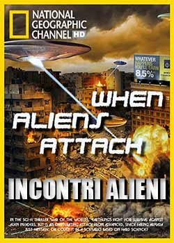 Locandina Incontri Alieni – National Geographic  Streaming