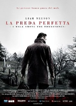 Locandina A Walk Among the Tombstones – La Preda Perfetta