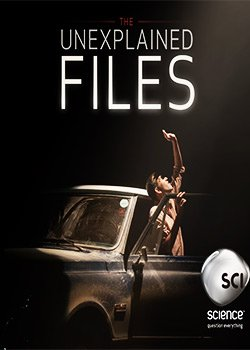 Locandina The Unexplained Files  Streaming Serie Tv