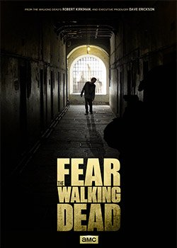 Locandina Fear the Walking Dead  Streaming Serie Tv