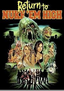 Locandina Return to Nuke 'Em High Vol. 1  Streaming