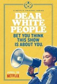 Locandina Dear White People
