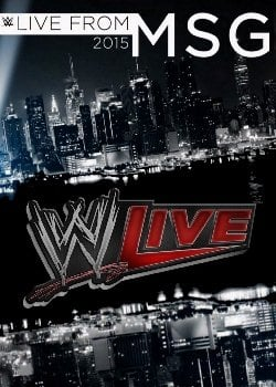 Wwe Live from Madison Square Garden