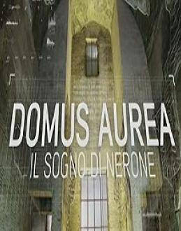 Locandina Domus Aurea – Il Sogno di Nerone  Streaming