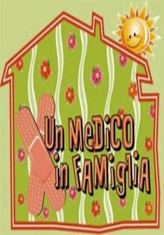 Un Medico in Famiglia (1998) Streaming Serie TV
