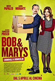 Bob & Marys: Criminali a Domicilio (2018)