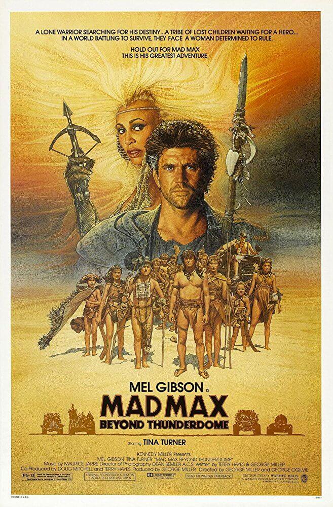 Mad max 3: Oltre la Sfera del Tuono (1985)
