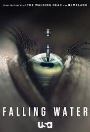 Falling Water (2016-)