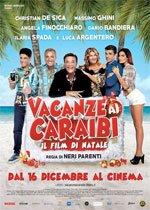 Locandina Vacanze ai Caraibi – Il film di Natale  Streaming