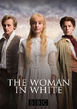 The Woman in White (2018) Serie TV
