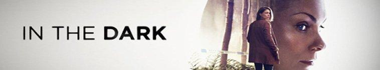 In The Dark (2017-)