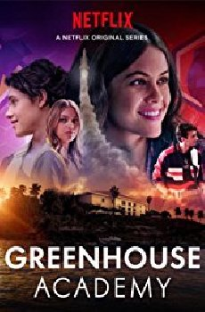 Greenhouse Academy (2017-) Serie TV