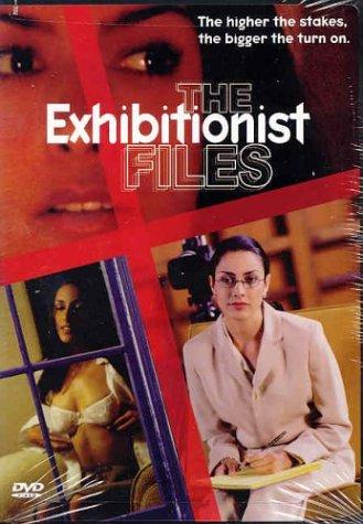 Locandina The Exhibitionist Files