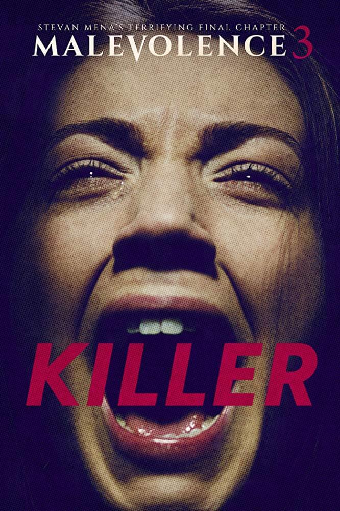 Locandina Malevolence 3: Killer