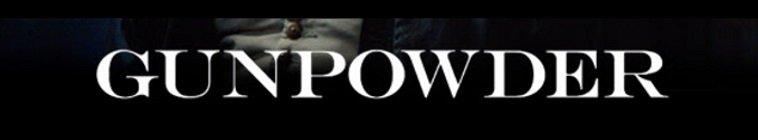 Gunpowder (2017-)