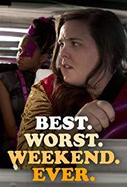 Best Worst Weekend Ever (2018-)
