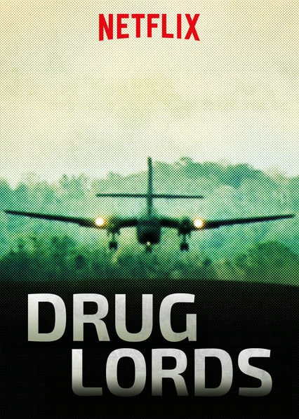 Drug Lords (2016-)