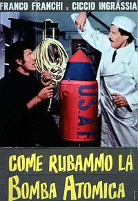 Locandina Come Rubammo La Bomba Atomica  Streaming
