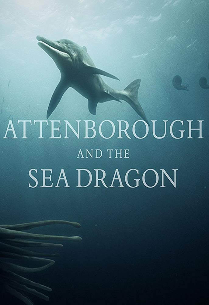 Locandina Attenborough and the Sea Dragon