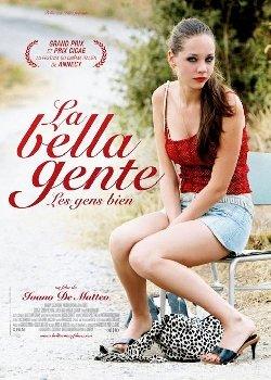 La bella gente (2009)