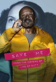 Save Me (2018-)