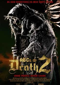 Locandina The ABCs of Death 2  Streaming