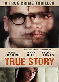 Locandina True Story  Streaming